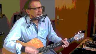 Room To Move - (c) by John Mayall - Acoustic Blues with Harmonica
