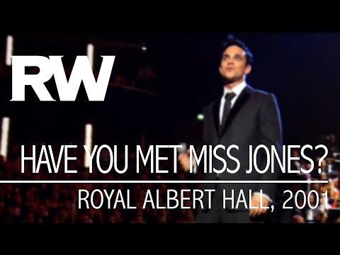 Robbie Williams  Have You Met Miss Jones?   At The Albert 2001
