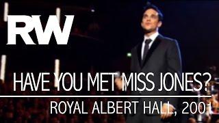 Robbie Williams | Have You Met Miss Jones? | Live At The Albert 2001