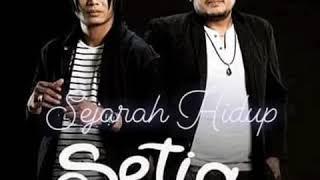 Setia Band - Sejarah Hidup (Feat Rama Eru)