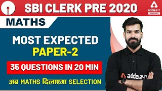 SBI Clerk 2020 Pre | Maths | Most Expected Paper-2