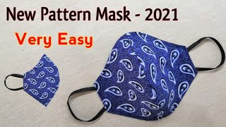 Very Easy New Pattern Mask 2021 Fast and Easy Face Mask Sewing Tutorial DIY Breathable Mask
