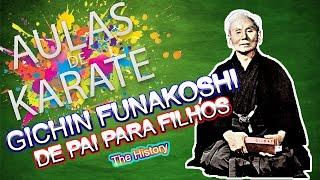 AULAS DE KARATE - VLOG 02 - Gichin funakoshi a sua história.