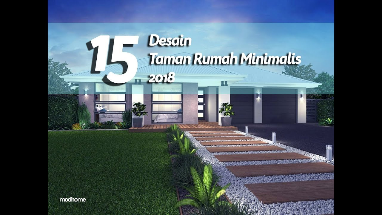 15 Desain Taman Minimalis Depan Rumah 2018 Youtube
