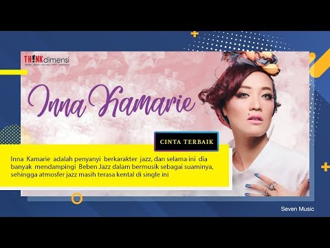Inna Kamarie - Cinta Terbaik Official Video