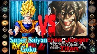 Super Saiyan Goku (Dragonball Z) vs Eren Jaeger Titan (Attack on Titan) - Ultimate Mugen Fight 2017