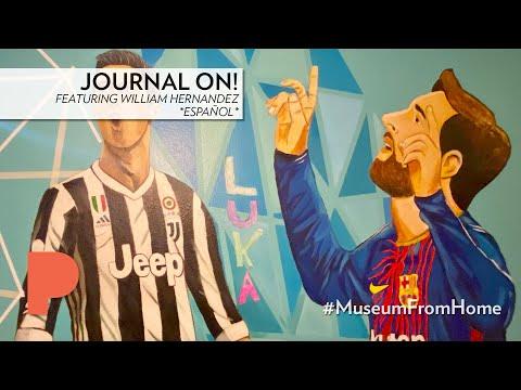 Journal On! Prompt #4 featuring William Hernandez | ESPAÑOL