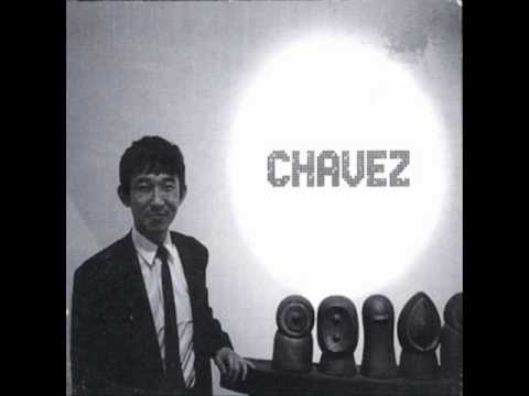 Chavez - Hack the Sides Away