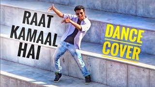 Raat Kamaal Hai    DANCE COVER    Guru Randhawa    Nishant Nair