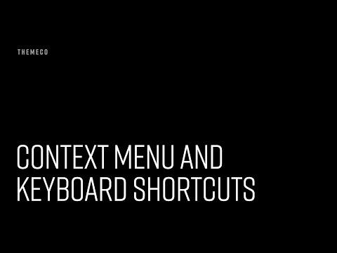 Context Menu and Keyboard Shortcuts