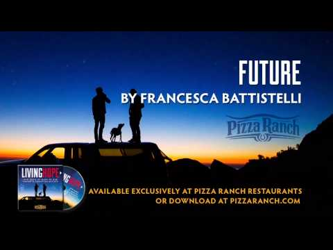 Francesca Battistelli - Future (Official Audio)