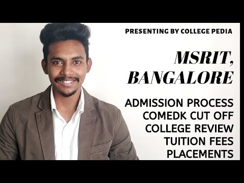 MSRIT |MS RAMAIAH Engineering College | Admission Process 2019 | Fees Structure | COMEDK Cut Off |