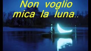 Fiordaliso - Non voglio mica la luna. con testo