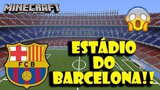 SURREAL!!! Estádio do Barcelona no Minecraft!!!