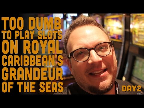 Failing At Slot Machines on Royal Caribbean's Grandeur of the Seas Casino