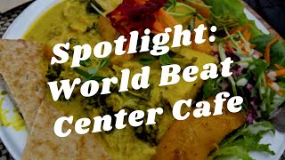 Balboa Park to You - Spotlight: World Beat Center Cafe