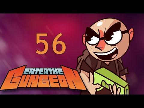 Enter the Gungeon - Northernlion Plays - Episode 56 [Awake]