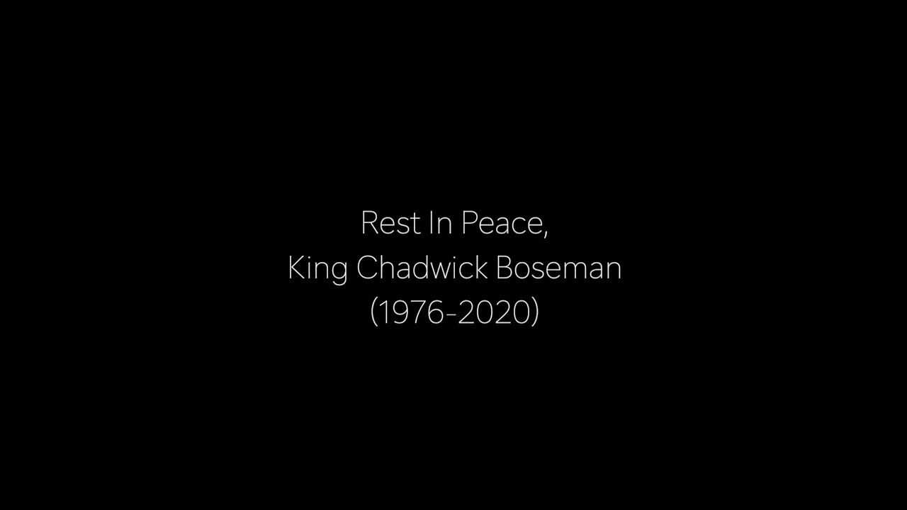 Message for the King - Rest in Peace, Chadwick Boseman - YouTube