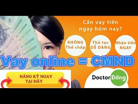 Hướng Dẫn Vay Doctor Đồng, Vay Online Bằng CMND