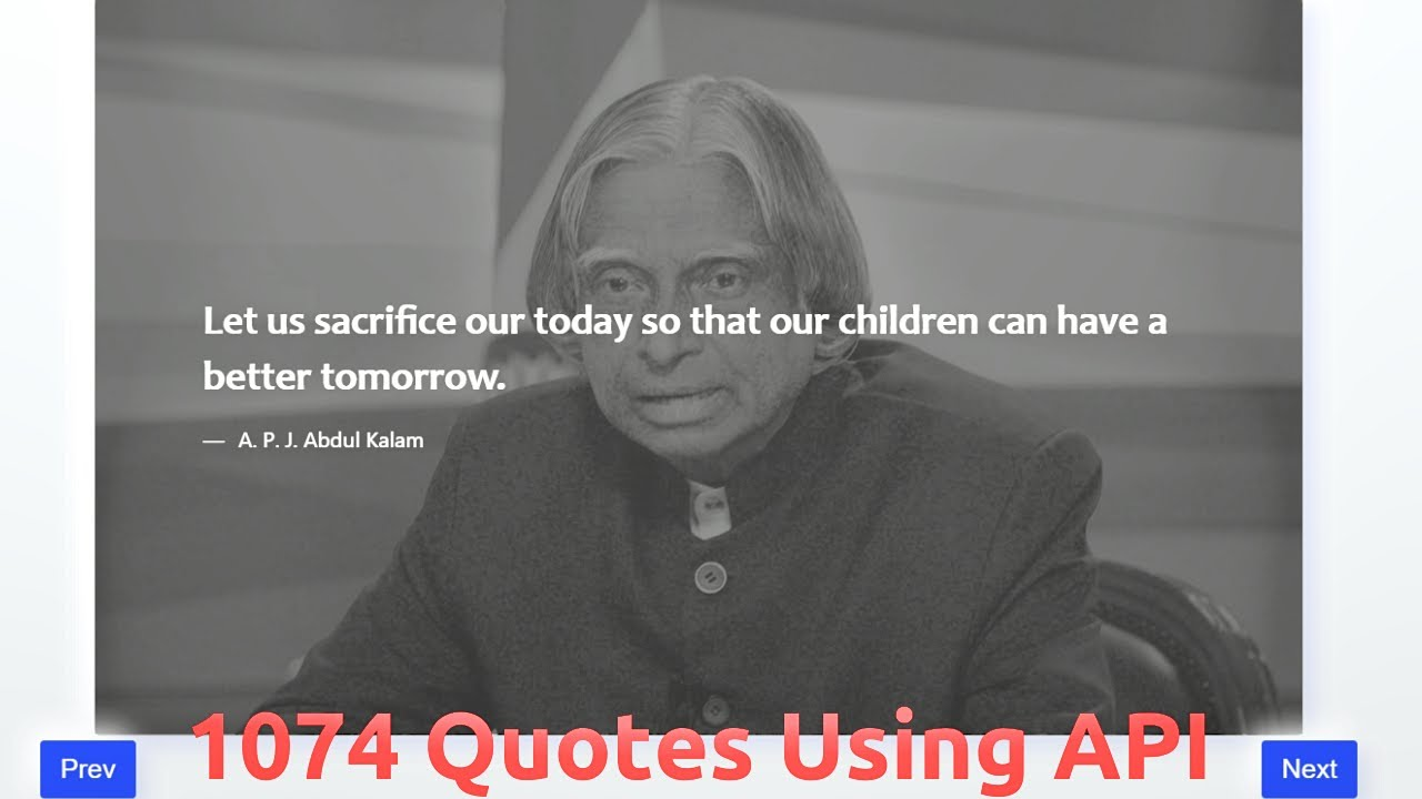 1074 Inspirational Quotes Written By Great Man Using Api Fetch With JavaScript