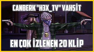 Vorp Canberk \h3x_tv\ Vahşit En İyi 20 Klip (En Çok İzlenen Klipler) (Erzin Soylu)