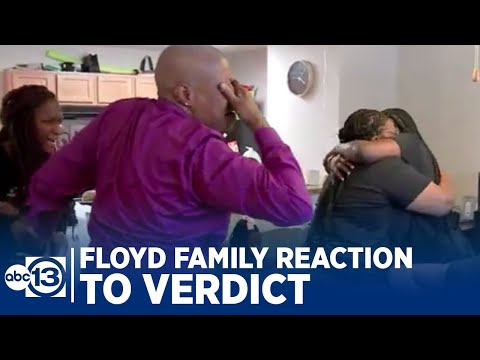 Watch George Floyd's family in Houston react to Derek Chauvin trial verdict