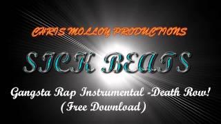 sickbeats  gangsta rap instrumental - death row (free download)