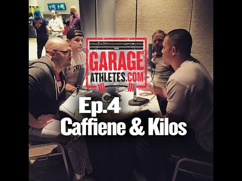 Garage Athletes Podcast: Ep. 4 w/ Danny and Charlie of Caffeine and Kilos