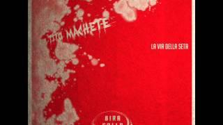 Tito Machete - 05 - La via della seta