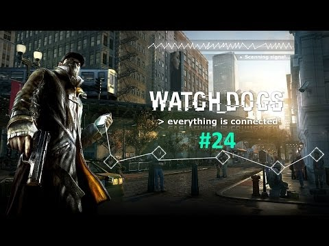 Watch Dogs | Part #24 | Rescue Time