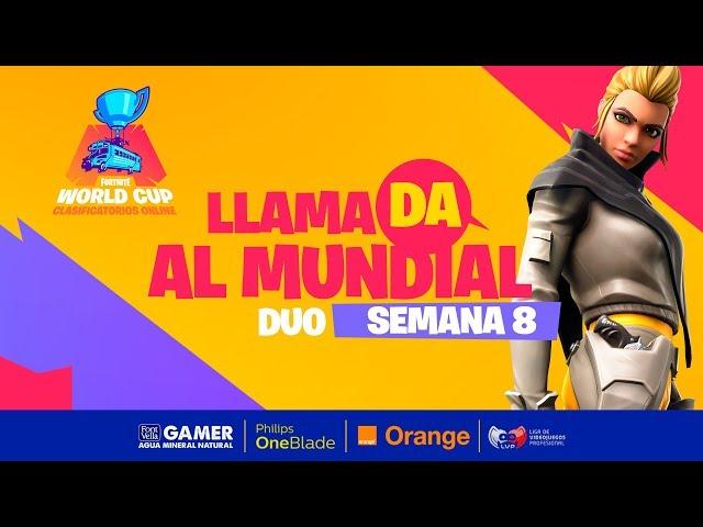 Llamada al mundial - Fortnite World Cup - Semana 8 Dia 2 - DÚO parte 1