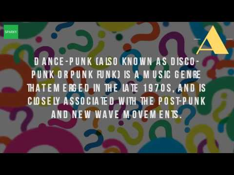 What Is Dance Punk Music?