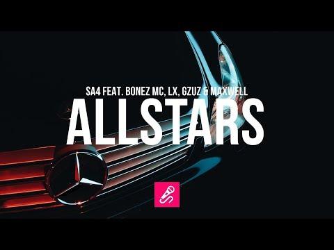 SA4 feat. BONEZ MC, LX, GZUZ & MAXWELL - ALLSTARS [2018] Free Beat