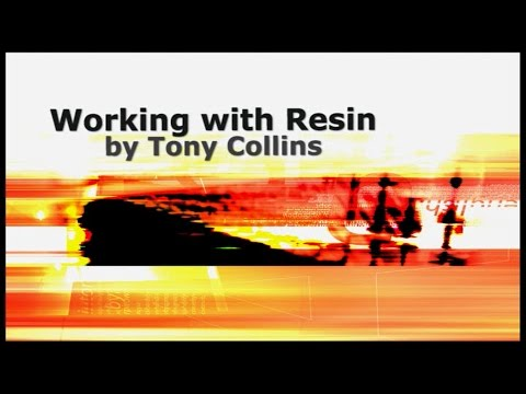 Working with Resin by Tony Collins