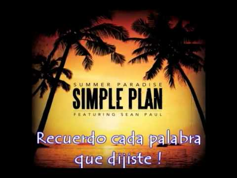 Summer Paradise - Simple Plan Ft. Sean Paul (Subtitulado al Español)