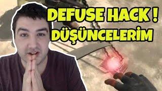 DEFUSE HACK HAKKINDA GÖRÜŞLERİM // BİRİ NOLUR AÇIKLASIN !