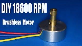 DIY 18600RPM Motor  , How to make a high speed brushless motor