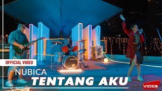[3.93 MB] Nubica - Tentang Aku | Official Video