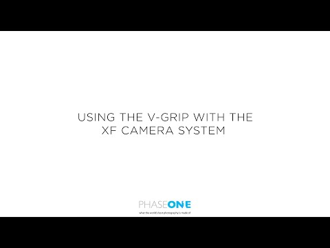 Support | Using the V-Grip with the XF Camera System | Phase One