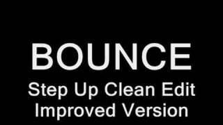 Timbaland Bounce Clean Step Up Remix (IMPROVED VERSION)