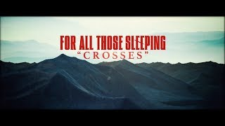For All Those Sleeping - Crosses (Lyric Video) YouTube Videos