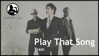 Play That Song - Train (Acoustic Guitar Karaoke Backing Track) With Lyrics