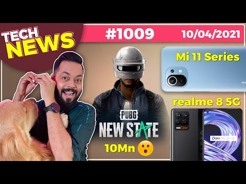 PUBG New State 10Mn😮, realme 8 5G Launch Date, Mi 11 Series Coming, Galaxy M42 5G Coming-#TTN1009