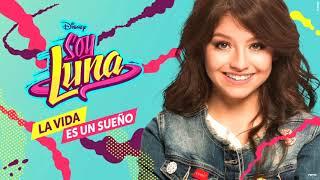 La Vida Es Un Sueño Karaoke || Soy Luna
