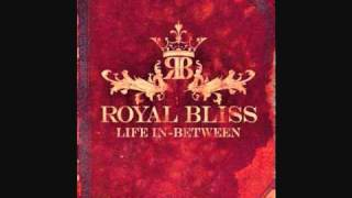 Watch Royal Bliss By  By video