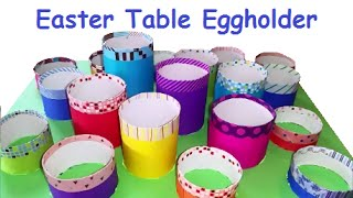 Diy Easter Table Decoration Eggholder - Recycle Paper Tube