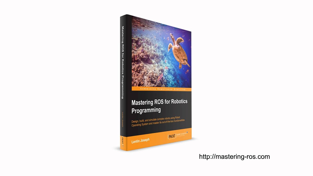 #ROSBook | Introduction to ROS | ROS Tutorial | Mastering R O S for  Robotics Programming: A Promo