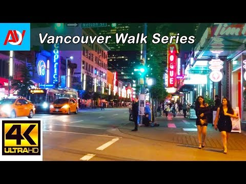 Vancouver 10 MINUTE WALK: DOWNTOWN GRANVILLE (NIGHT) Heading North from Nelson to West Georgia St
