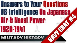 US Intelligence & Japanese Air & Naval Power 1920-1941 - Answers #Navy Chat