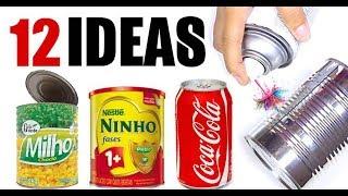 12 Ideas Increíbles con Latas
